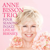 The Anne Bisson Trio Four Seasons in Jazz Live at Bernie's Hand-Numbered Limited Edition D2D 180g 45rpm 2LP(Autographed)