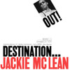 Jackie McLean Destination... Out! Numbered Limited Edition 180g 45rpm 2LP
