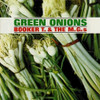 Booker T. & The MG's Green Onions 180g LP