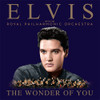 Elvis Presley The Wonder of You: Elvis with The Royal Philharmonic Orchestra 150g 2LP