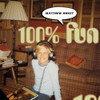 Matthew Sweet 100% Fun 180g 33/45rpm 2LP