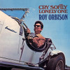 Roy Orbison Cry Softly Lonely One 180g LP
