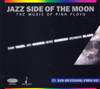 Jazz Side Of The Moon The Music Of Pink Floyd Hybrid Multi-Channel & Stereo SACD