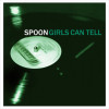 Spoon Girls Can Tell LP