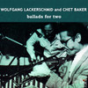 Wolfgang Lackerschmid & Chet Baker Ballads For Two Hand-Numbered Limited Edition LP