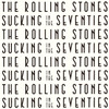 The Rolling Stones Sucking In The Seventies SHM-CD