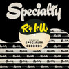 Rip It Up: The Best Of Specialty Records LP