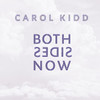 Carol Kidd Both Sides Now Numbered Limited Edition 180g LP