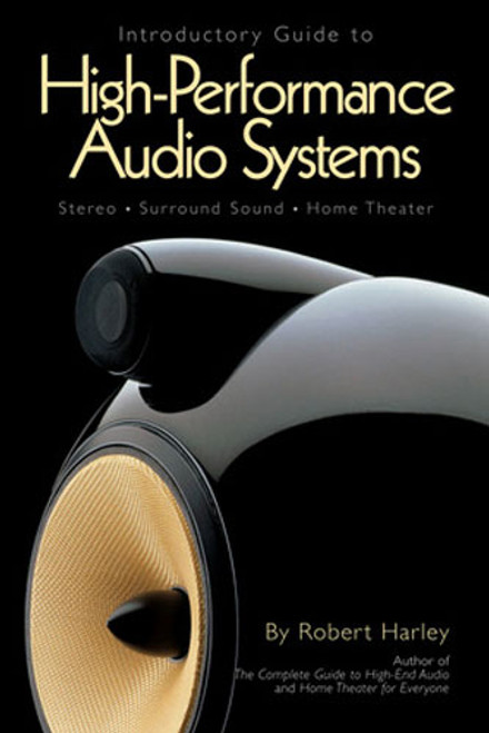 Introductory Guide To High-Performance Audio Systems Book