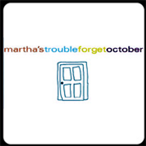 Martha's Trouble Forget October CD