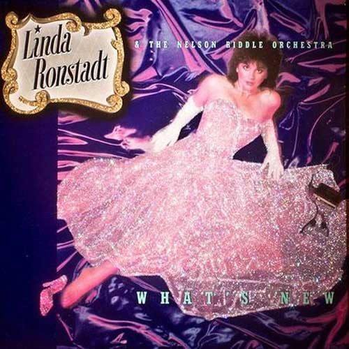 Linda Ronstadt & The Nelson Riddle Orchestra What's New 200g LP