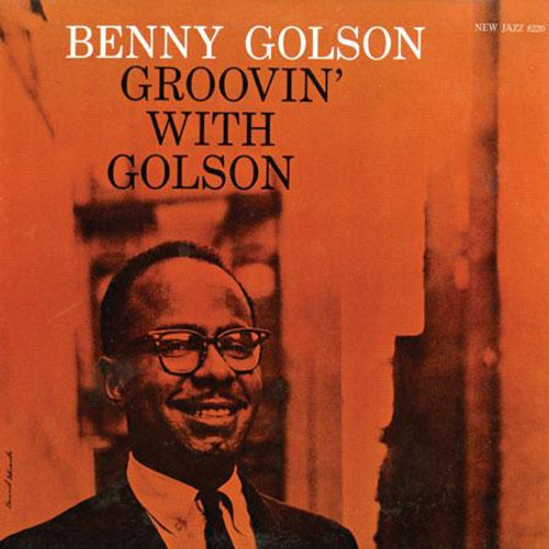 Benny Golson Groovin' With Golson Numbered Limited Edition 200g LP (Stereo)