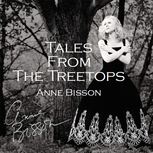 Anne Bisson Tales From The Treetops 180g LP (Autographed)