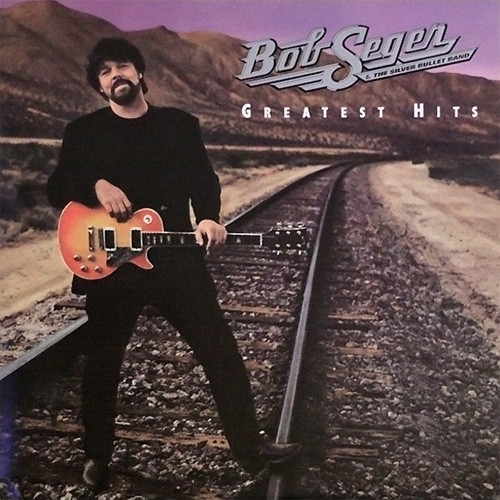 Bob Seger & The Silver Bullet Band Greatest Hits 2LP