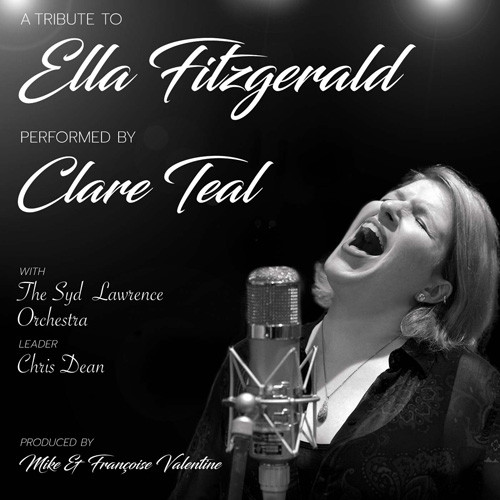 Clare Teal with the Syd Lawrence Orchestra A Tribute to Ella Fitzgerald Import CD