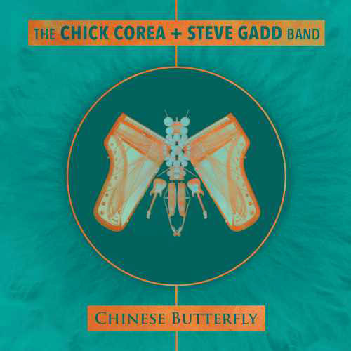 The Chick Corea + Steve Gadd Band Chinese Butterfly 180g 3LP