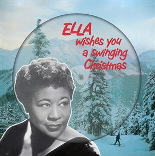Ella Fitzgerald Ella Wishes You A Swinging Christmas 180g LP (Picture Disc)