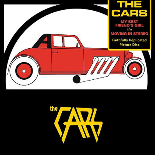 """The Cars My Best Friend's Girl 7"""" Vinyl (Picture Disc)"""