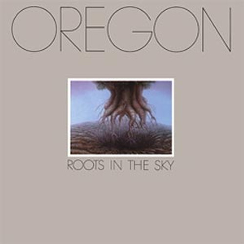Oregon Roots In the Sky 180g LP