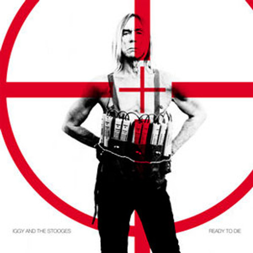 Iggy Pop & The Stooges Ready To Die 150g LP