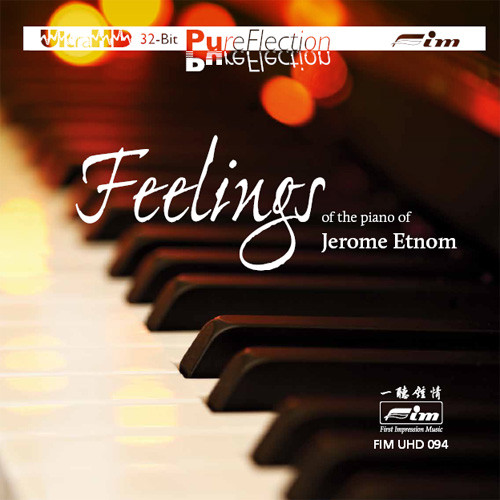 Jerome Etnom Feelings of the Piano of Jerome Etnom Ultra HD CD
