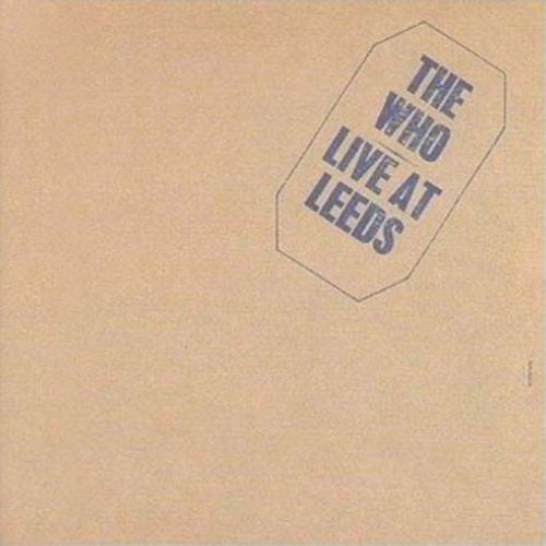 The Who Live at Leeds Half-Speed Mastered 180g LP