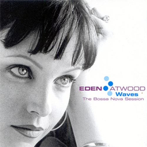 Eden Atwood Waves The Bossa Nova Sessions Master Quality Reel To Reel Tape