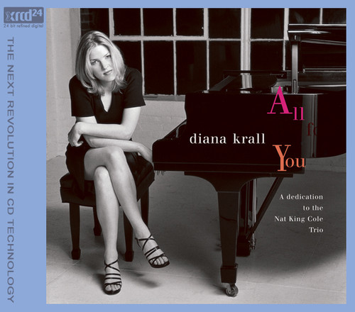Diana Krall All For You A Dedication To The Nat King Cole Trio XRCD24