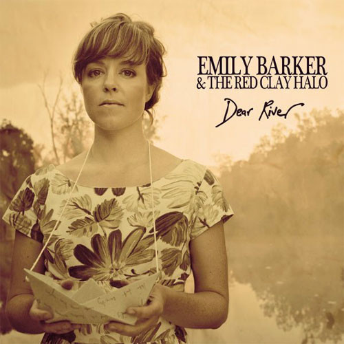 Emily Barker & The Red Clay Halo Dear River 180g Import LP