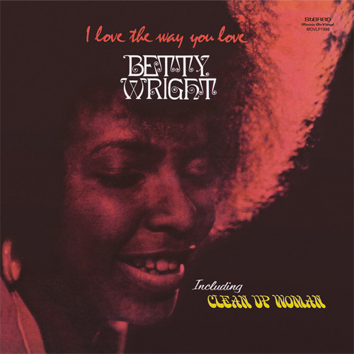 Betty Wright I Love The Way You Love 180g Import LP