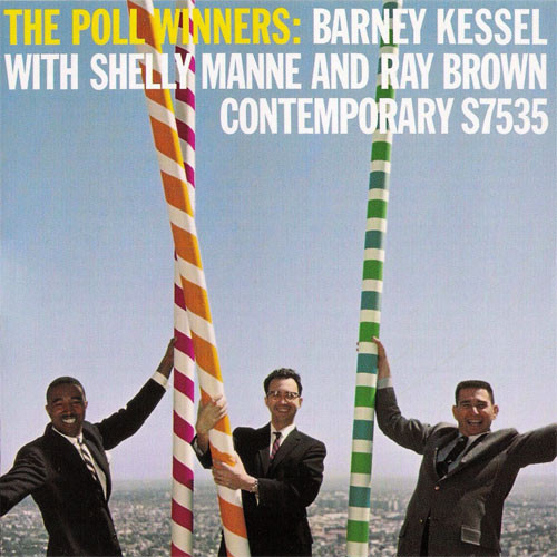 Barney Kessel, Ray Brown, Shelly Manne The Poll Winners LP