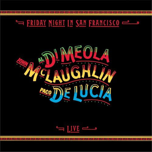 John McLaughlin, Paco de Lucia & Al Di Meola Friday Night In San Francisco Low Numbered Limited Edition 180g 45rpm 2LP
