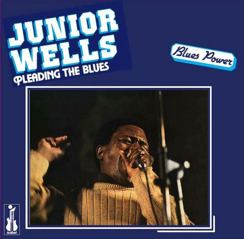 Junior Wells Featuring Buddy Guy Pleading The Blues 180g LP