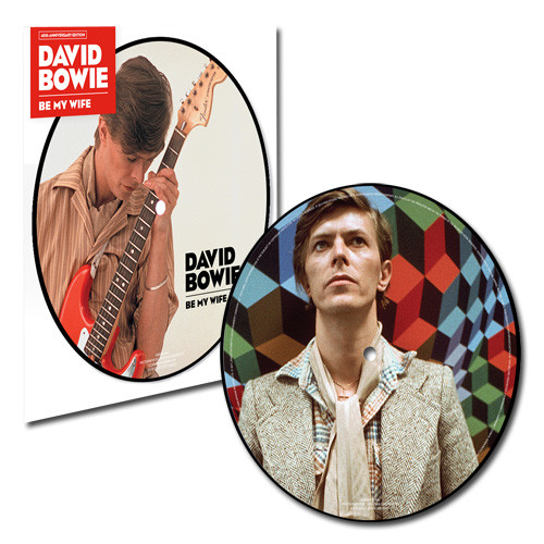 """David Bowie Be My Wife 40th Anniversary 45rpm 7"""" Vinyl (Picture Disc)"""