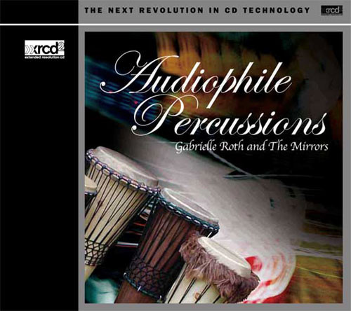 Gabrielle Roth & The Mirrors Audiophile Percussions XRCD2