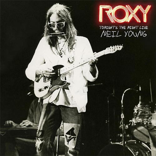 Neil Young Roxy - Tonight's The Night Live 2LP