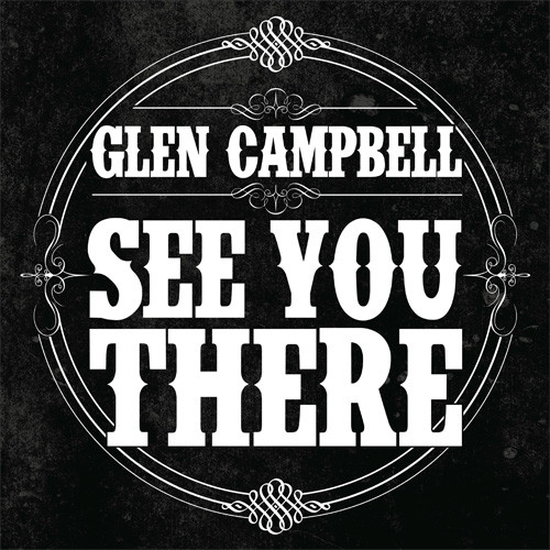 Glen Campbell See You There LP (Picture Disc)