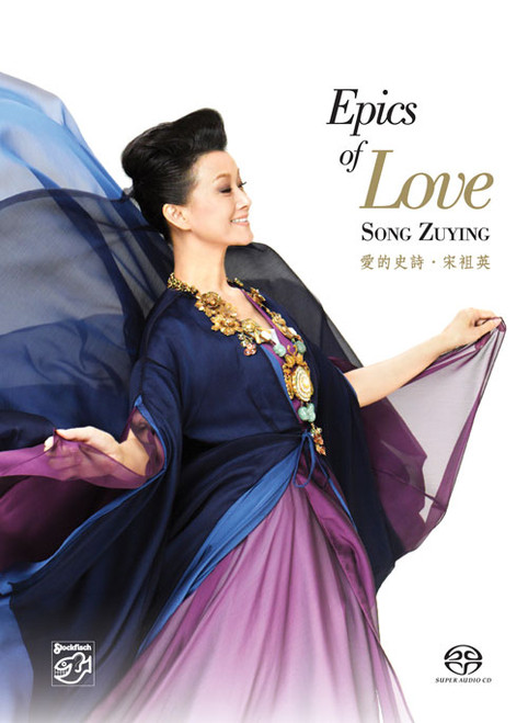 Song Zuying Epics Of Love Hybrid Multi-Channel & Stereo SACD