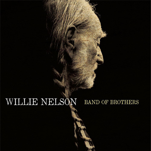 Willie Nelson Band of Brothers 180g LP