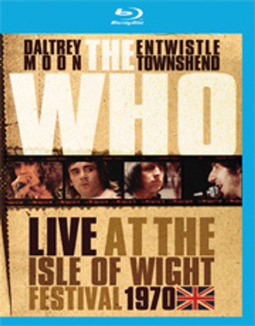 The Who Live At The Isle Of Wight Festival 1970 Blu-Ray Disc