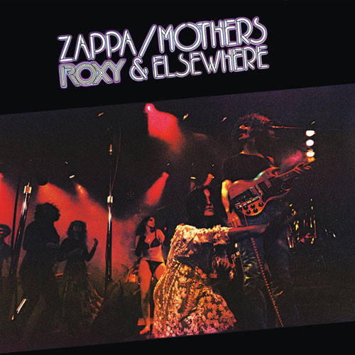 Frank Zappa & The Mothers Of Invention Roxy & Elsewhere 180g 2LP