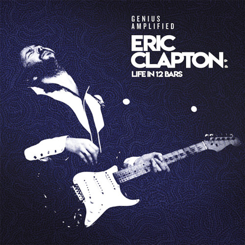 Eric Clapton: Life in 12 Bars Soundtrack 4LP