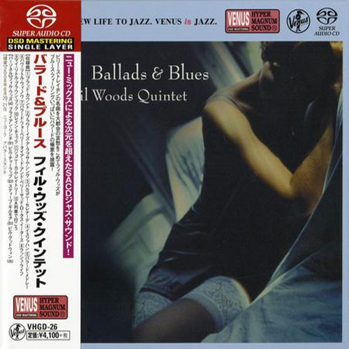 Phil Woods Quintet Ballads & Blues Single-Layer Stereo Japanese Import SACD
