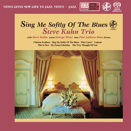 The Steve Kuhn Trio Sing Me Softly Of The Blues Single-Layer Stereo Japanese Import SACD