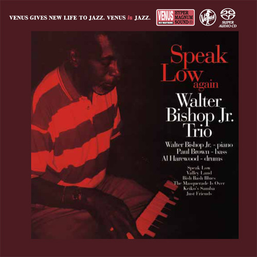 The Walter Bishop Jr. Trio Speak Low Again Single-Layer Stereo Japanese Import SACD