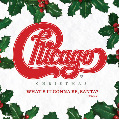 Chicago Christmas: What's It Gonna Be, Santa? LP