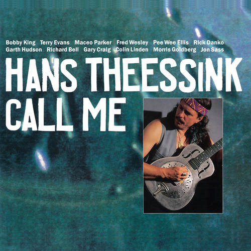 Hans Theessink Call Me 180g LP