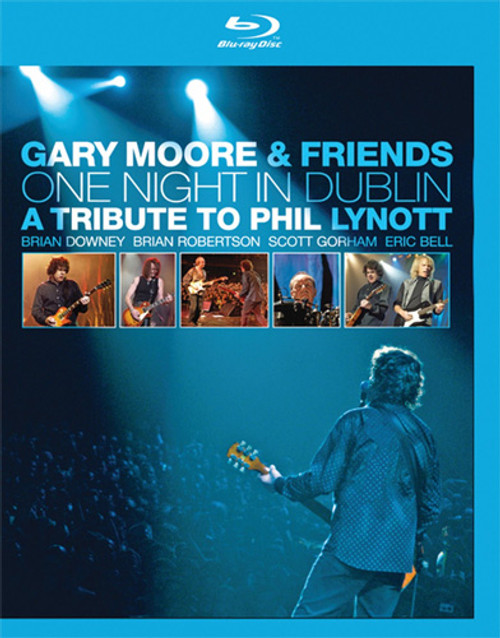 Gary Moore & Friends One Night In Dublin  Blu-Ray Disc