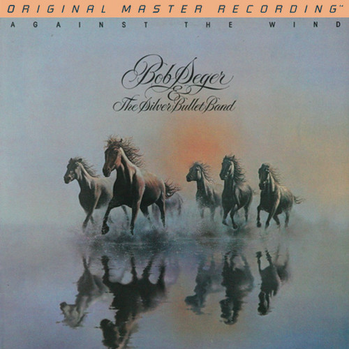 Bob Seger & The Silver Bullet Band Against The Wind LP Mobile Fidelity
