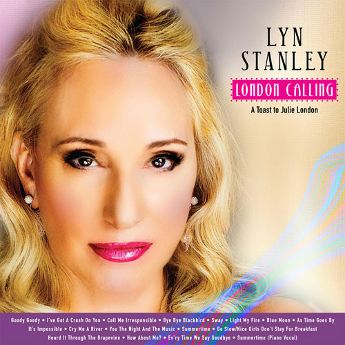 Lyn Stanley London Calling: A Toast To Julie London Hybrid Stereo SACD